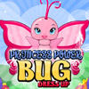 PRINCESS POWER BUG DRESS UP