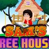 SAMS TREE HOUSE